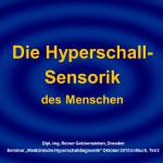 2 Die Hyperschall-Sensorik des Menschen