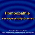 6 Homöopathie - ein Hyperschallphänomen